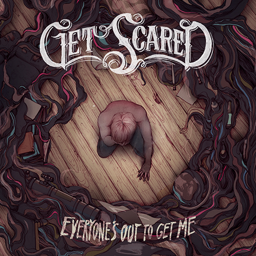 Get-Scared-'Everyone-Is-Out-To-Get-Me'-Album-Cover-Artwork